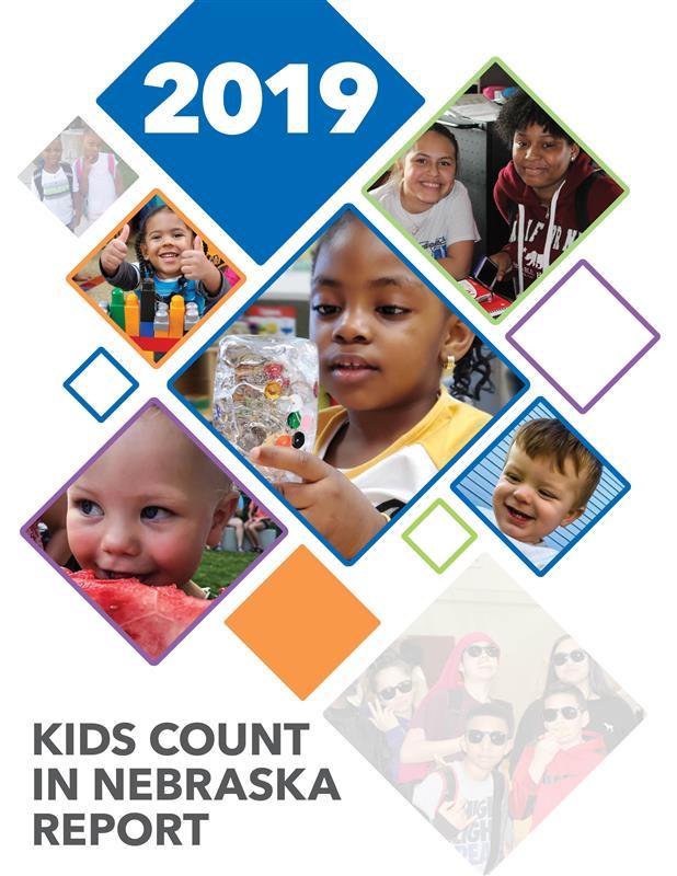 The 2019 Kids Count in Nebraska Report is Here!